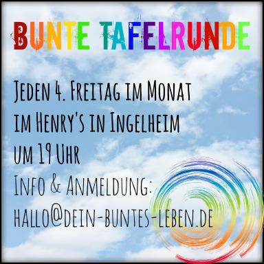 Bunte Tafelrunde um 19 Uhr am 4.Freitag im Monat im Henry's in OberIngelheim