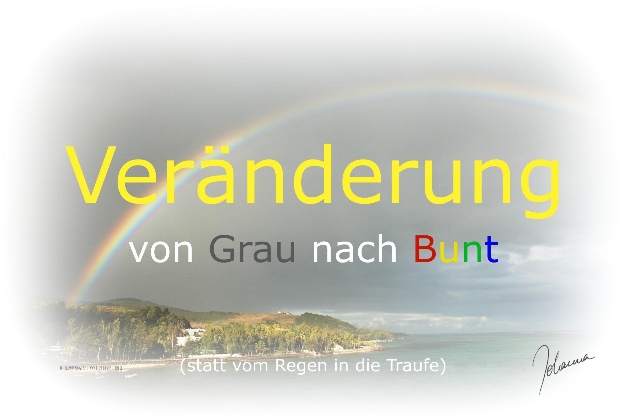 Veränderung von Grau nach Bunt (c) Johanna Ringe 2016 www.dein-buntes-leben.de