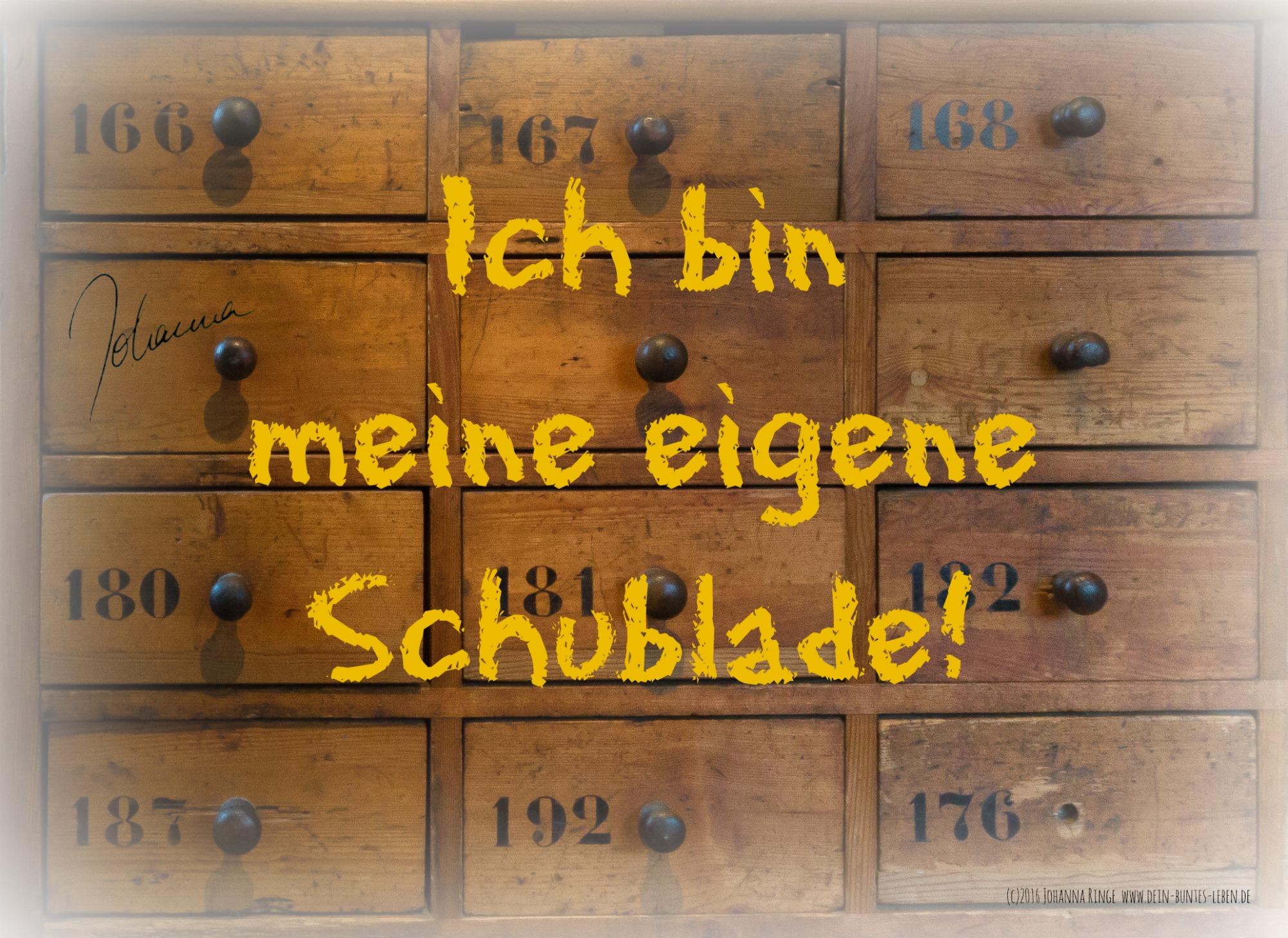 Meine eigene Schublade! (c)2016 Johanna Ringe www.dein-buntes-leben.de