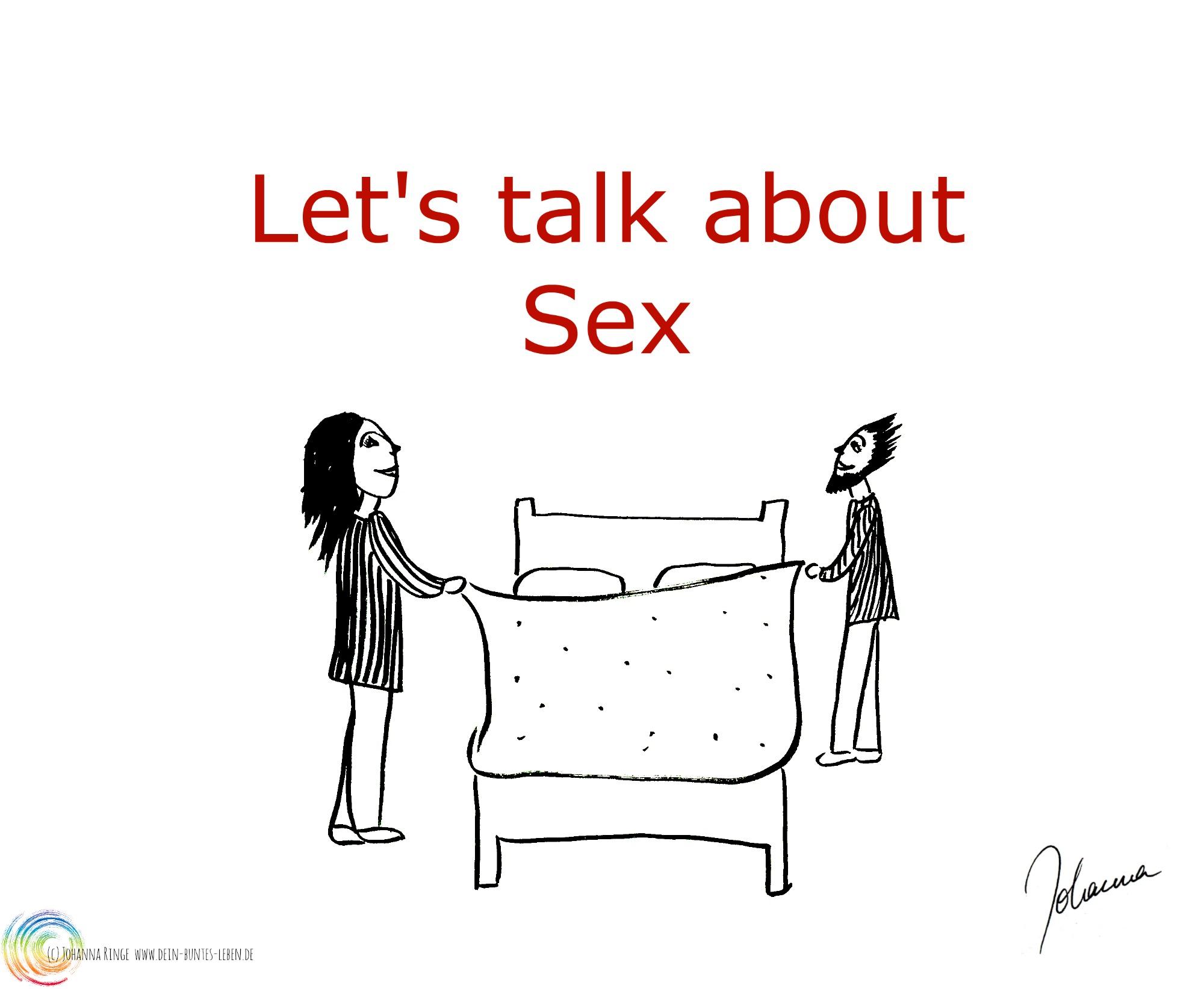 Schriftzug Let's talk about Sex, darunter eine Zeichnung von einem Paar, das gerade in ein Bett steigen will. (c) 2017 Johanna Ringe www.dein-buntes-leben.de