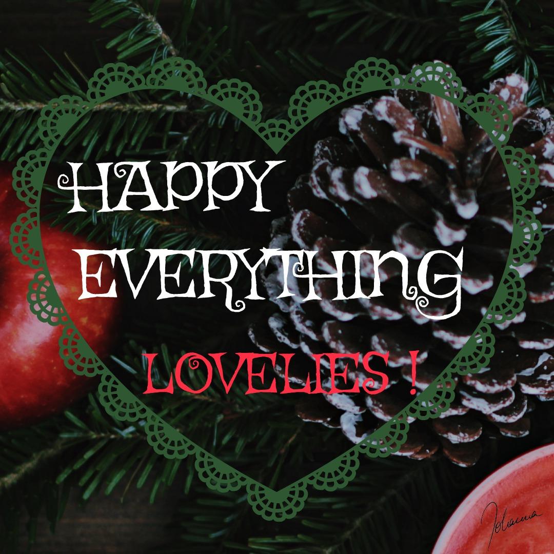 Happy everything, lovelies! als Text vor Tannenzweig mit Kugel und Zapfen (c) Johanna Ringe 2017 www.dein-buntes-leben.de