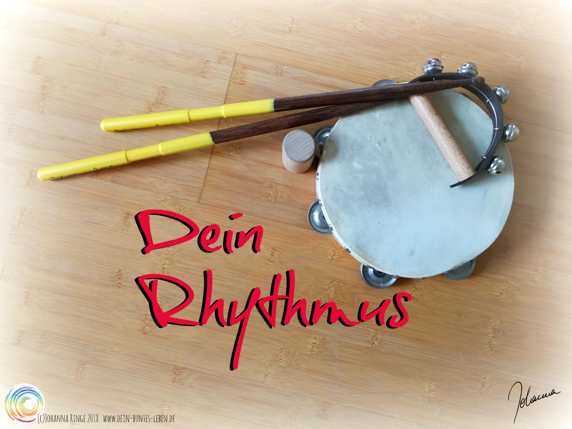 Dein Rhythmus: Trommelstöcke, Tamburin, Schellenkranz und Shaker. (c)Johanna Ringe 2018 www.dein-buntes-leben.de