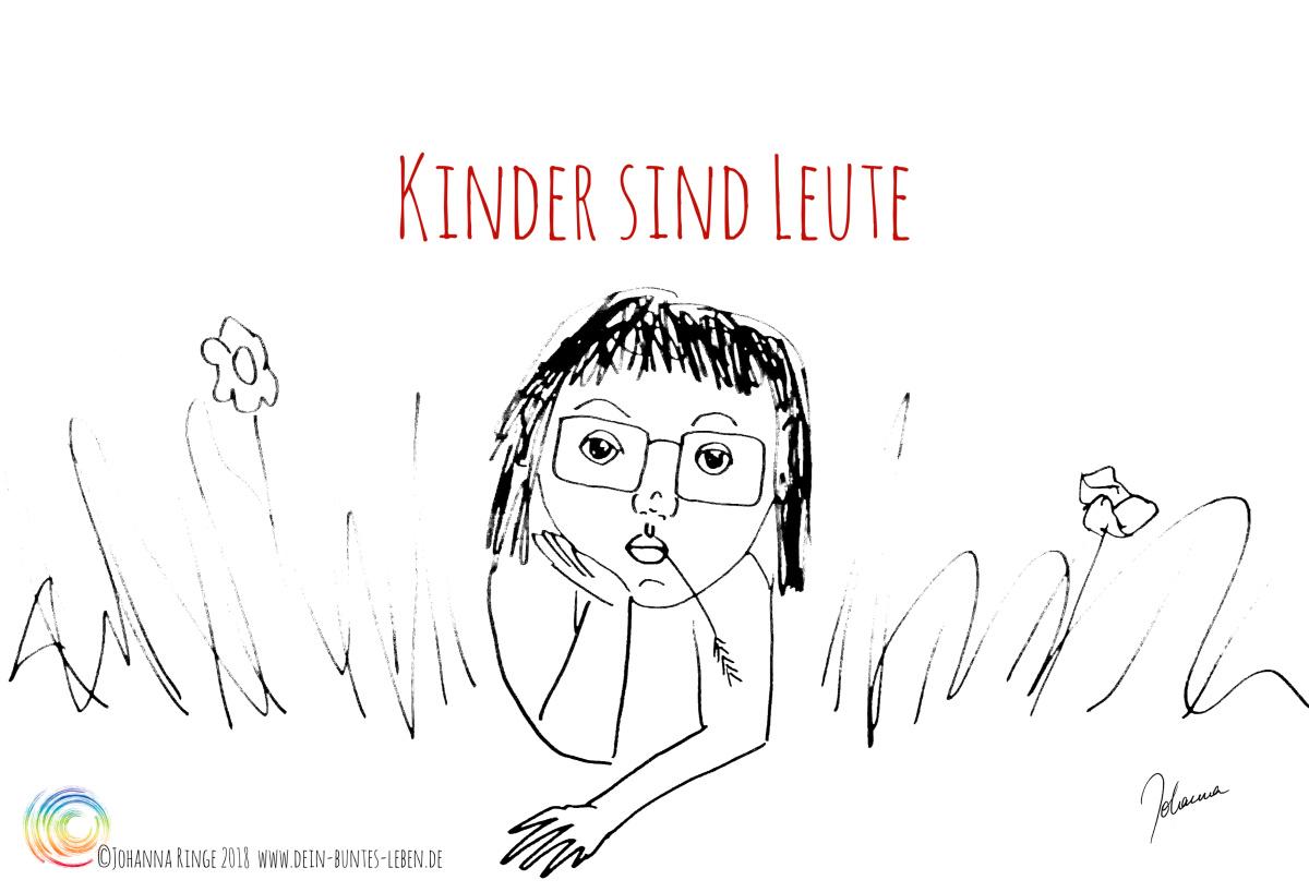 Kinder sind Leute. Zeichnung eines Kindes im Gras, das dem Betrachter gerade in die Augen schaut. ©Johanna Ringe 2018 . www.dein-buntes-leben.de