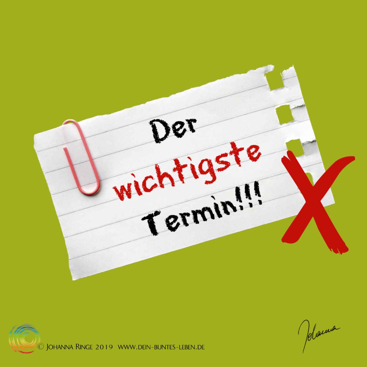 Der wichtigste Termin! ©Johanna Ringe 2019 www.dein-buntes-leben.de