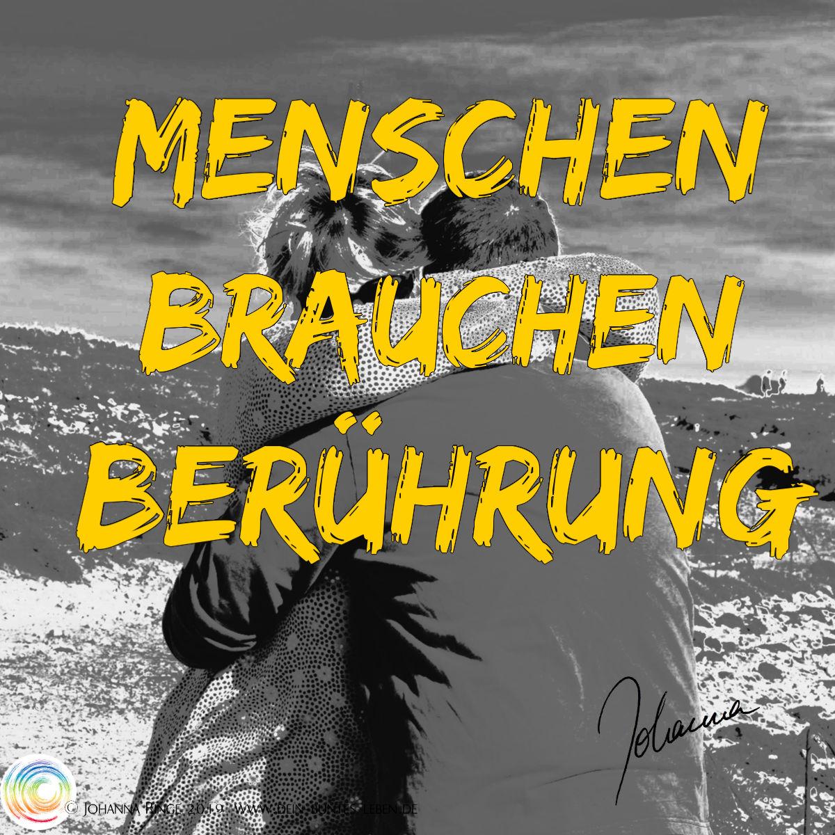 Menschen brauchen Berührung: Photo einer Umarmung. ©Johanna Ringe 2019 www.dein-buntes-leben.de