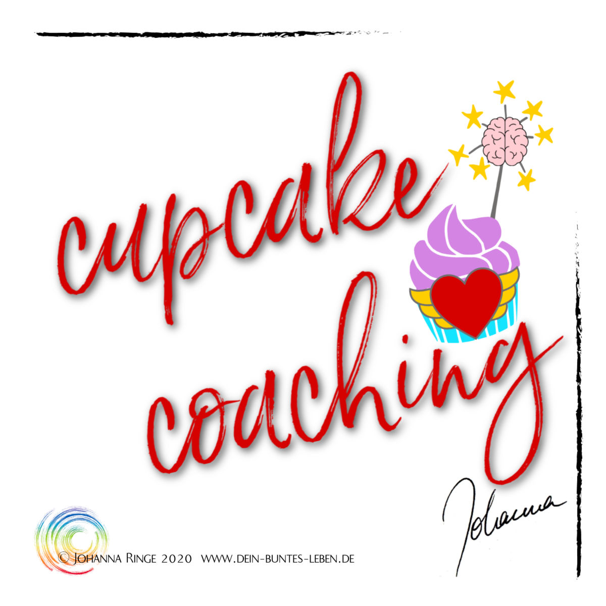 Cupcake Coaching with Johanna Ringe, a work with heart and brain! ©2020 Johanna Ringe www.dein-buntes-leben.de