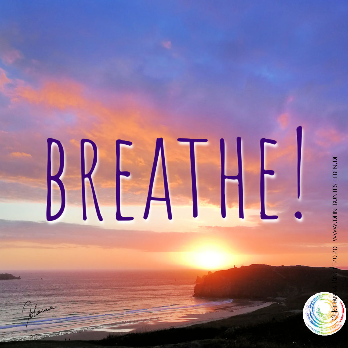 Breathe! (Text on Photograph of a beautiful sunset at the sea) ©Johanna Ringe www.johannaringe.com