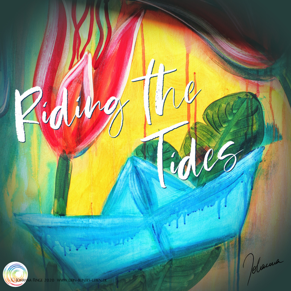 Riding the Tides: text on painting of a jumping paperboat and lush flowers. ©2020 Johanna Ringe www.johannaringe.com