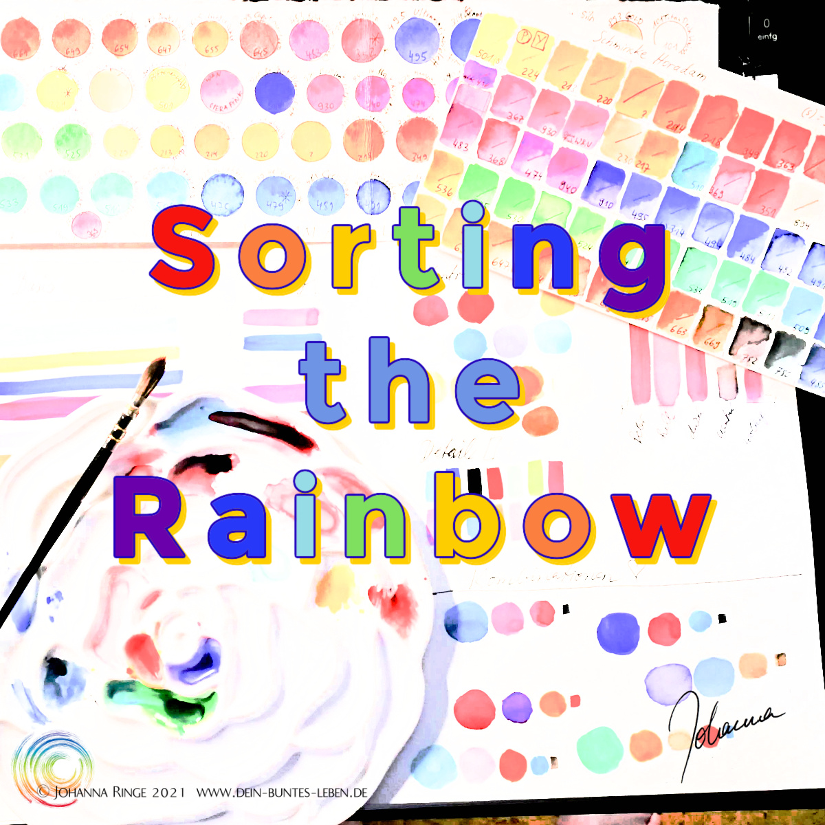 Sorting the rainbow (Text over photograph of colortables, palette and brush) ©Johanna Ringe 2021 www.johannaringe.com